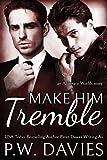 Make Him Tremble (Alternate Worlds Book 2)