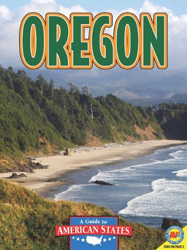 Download Oregon: The Beaver State (A Guide to American States) PDF