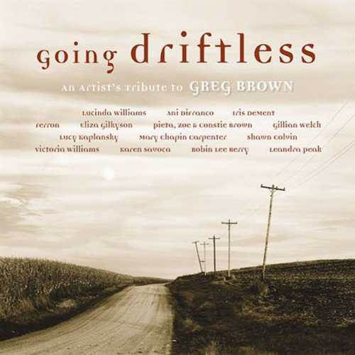 Going Driftless: An Artist's Tribute to Greg Brown