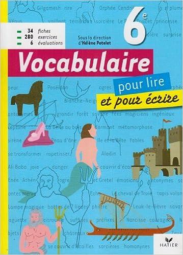 Livre gratuits Vocabulaire 6e pour lire et pour écrire epub pdf