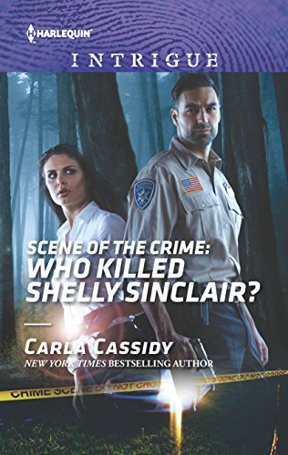 Scene of the Crime: Who Killed Shelly Sinclair? (Harlequin Intrigue: Scene of the Crime)
