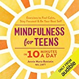 Mindfulness for Teens in 10 Minutes a