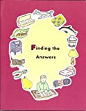Finding the Answers (ABC Series)
