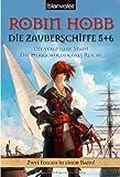 Die vergessene Stadt. Die Herrscher der drei Reiche. Die Zauberschiffe 05 + 06