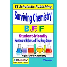 Surviving Chemistry BFF: Homework Helper and Test Prep Guide for High School Chemistry