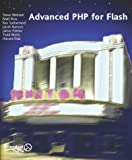 img - for Advanced Php for Flash by Steve Webster, Matt Rice, Havard Eide, Jacob Hanson, Todd Ma (2002) Paperback book / textbook / text book