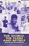 img - for The World, the Flesh and Myself (Gay Modern Classic Series) book / textbook / text book