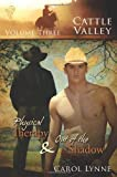 Cattle Valley, Vol. 3: Physical Therapy / Out of the Shadow
