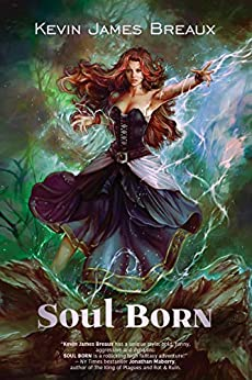 Soul Born by [Breaux, Kevin]
