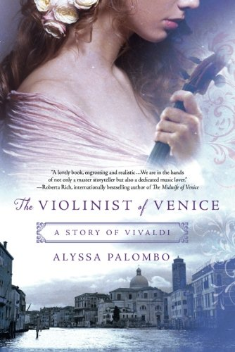 The Violinist of Venice: A Story of - Window Opulence