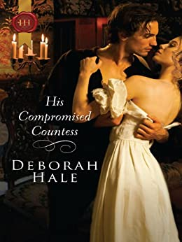 His Compromised Countess by [Hale, Deborah]