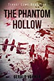The Phantom Hollow (Trevor Lowe Book 1)