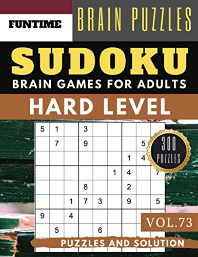 Hard Sudoku: Jumbo 300 SUDOKU hard to extreme difficulty with solution Brain Games Puzzles Books for Expert Adult and Senior (hard sudoku puzzle books Vol.73) (The Hardest Crossword Puzzle In The World)