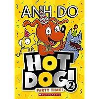Hotdog #2: Party Time!