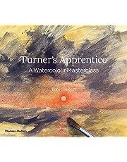 Turner's Apprentice: A Watercolour Masterclass