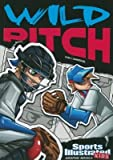 Wild Pitch[WILD PITCH][Paperback]