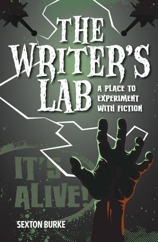 Read Online The Writer's Lab: A Place to Experiment with Fiction pdf