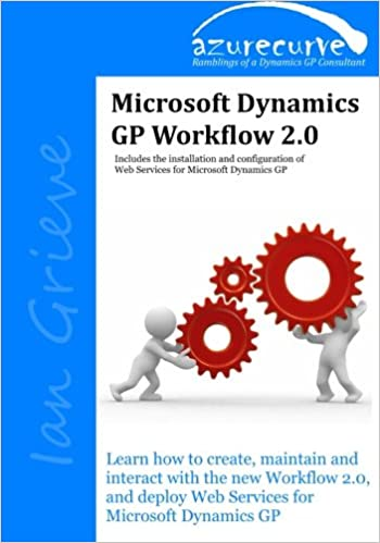 Amazon.com: Microsoft Dynamics GP Workflow 2.0: Microsoft Dynamics ...
