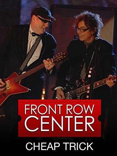 Cheap Trick - Front Row Center