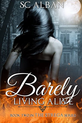 Download Barely Living Alive (The Strega Series) (Volume 2) pdf epub