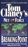 Breaking Point (Tom Clancy's Net Force, Book 4)