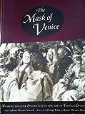 The Mask of Venice, James C. Steward, 029597611X