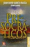 Los Presocráticos, Jenófanes and Juan David García Bacca, 9681601661
