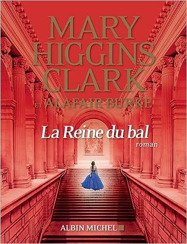 La reine du bal (2017) - Mary Higgins Clark sur Bookys