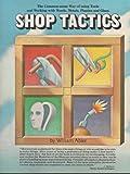 Shop Tactics, William Abler, 0914294644