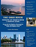 img - for The Ohio River, Voyaging On Today's River -A Boating Guide book / textbook / text book