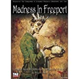 Madness in Freeport : a D20 System Adventure by William Simoni (2001-03-18)