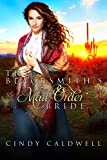 #7: The Blacksmith's Mail Order Bride (Wild West Frontier Brides Book 7)