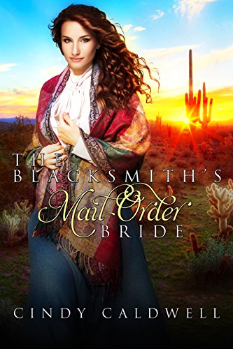 The Blacksmith's Mail Order Bride (Wild West Frontier Brides Book 7)