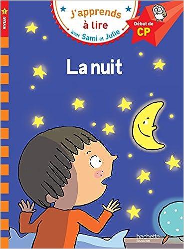Sami Et Julie Cp Niveau 1 La Nuit por Emmanuelle Massonaud