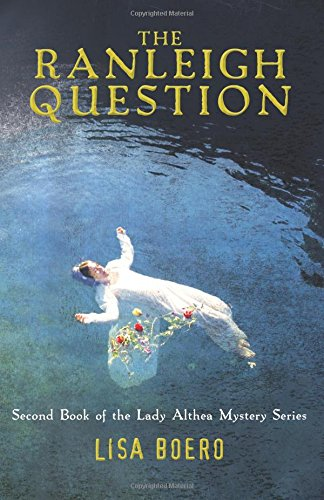 Download The Ranleigh Question (Lady Althea Mystery Series) (Volume 2) pdf