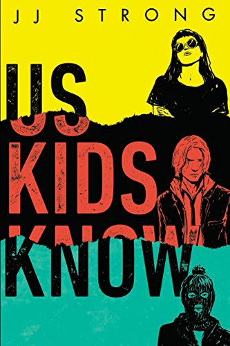 Us Kids Know by [Strong, JJ]