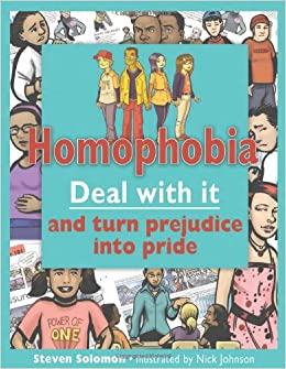 Book Homophobia: Deal with It and Turn Prejudice Into Pride (Lorimer Deal with It )