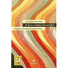 A Terra como invenção: O espaço no pensamento social brasileiro