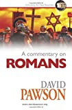 A Commentary on Romans, David Pawson, 0957529090