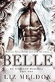 Belle: Part 1 (Unbowed)