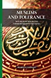 Muslims and Tolerance: Non-Muslim Minorities under Shariah in Indonesia (Islam in Southeast Asia: Views from Within)