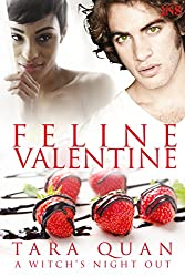 Feline Valentine (1Night Stand series): A Witch's Night Out #4