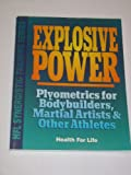 Explosive Power, Ed Derse, 0944831281