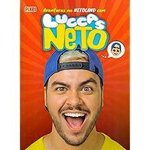 As Aventuras na Netoland com Luccas Neto.