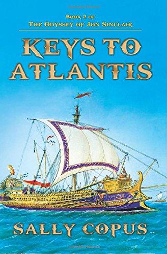 Download Keys to Atlantis (The Odyssey of Jon Sinclair) (Volume 2) ebook