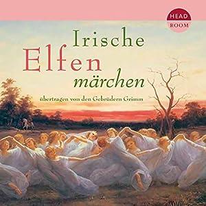 Irische Elfenmärchen Hörbuch