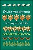 Divine Appointment, Delores Thornton, 0595318975