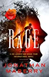 Rage: A Joe Ledger and Rogue Team International Novel (Rogue Team International Series Book 1) - Kindle edition by Maberry, Jonathan. Mystery, Thriller & Suspense Kindle eBooks @ Amazon.com.