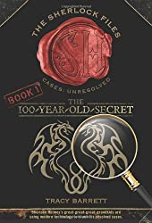 The 100-Year-Old Secret (Sherlock Files)