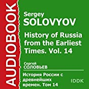 History of Russia from the Earliest Times: Vol. 14 [Russian Edition] | Sergey Solovyov